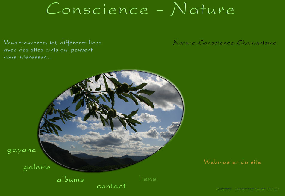conscience, nature, liens amis.